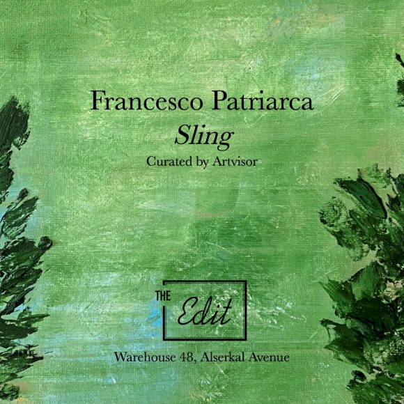 Francesco Patriarca: Sling Exhibition at The Edit Dubai